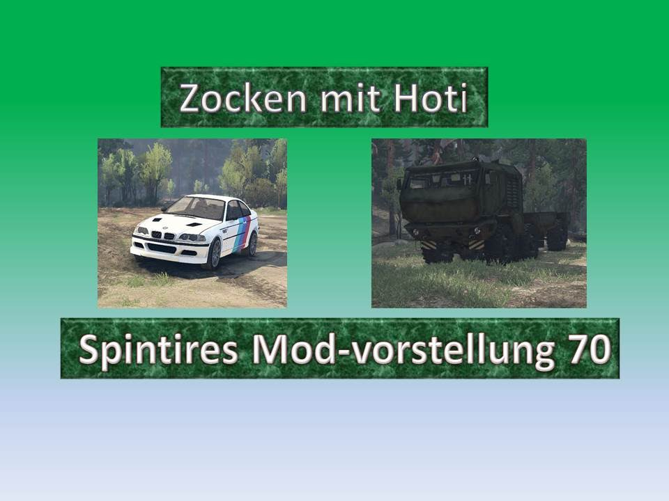 Spintires Let's Play Deutsch Mods (Teil 70 BMW M3 Und
