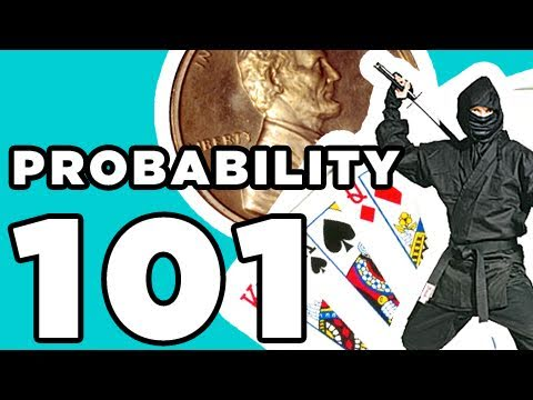 Probability 101