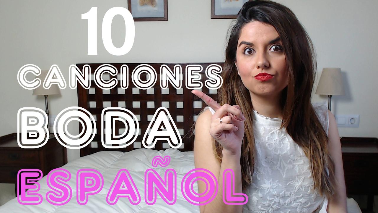 10 Canciones en Espanol para La Ceremonia