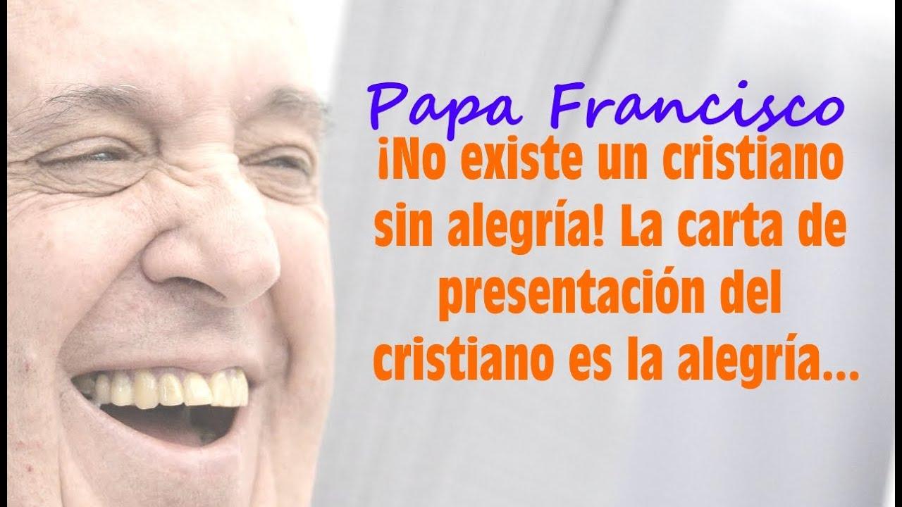 Resultado de imagen de el papa francisco y la alegria