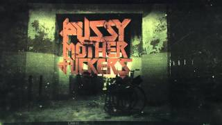Official Trailer - Pussy Motherfuckers - 16.02.2013 Turbinenhalle // Oberhausen