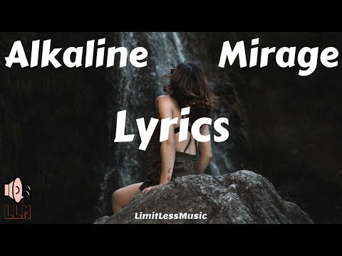 Alkaline - Mirage (Lyrics)