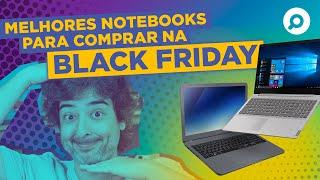 Melhores NOTEBOOKS para Comprar na Black Friday 2019 | DANDO UM ZOOM #155