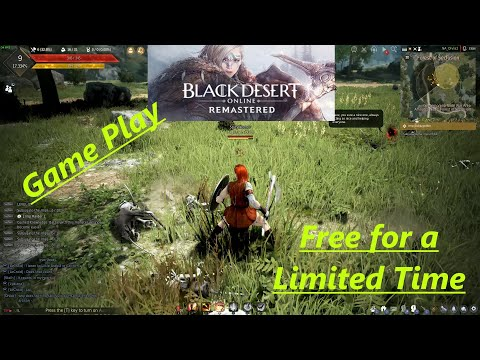 Black Desert Online - Free For Limited Time - First Time Game Play