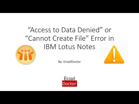 IBM Lotus Notes Error 4005 Access to Data Denied