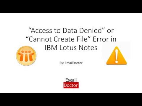 IBM Lotus Notes Error 4005 Access to Data Denied
