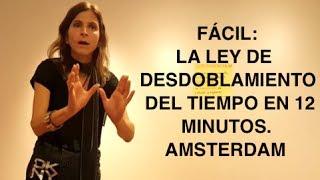 Simple: La ley desdoblamiento del tiempo en 12 minutos. Amsterdam.