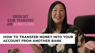 How To Transfer Money Into Your Green Dot Account From Another Bank