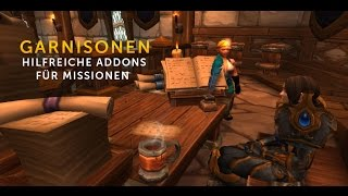 Warlords of Draenor - Nützliche AddOns für Garnisonsmissionen [HD - Deutsch]