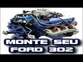 Como Montar Um Motor Ford 302