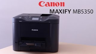 Canon MAXIFY MB5350 Colour Inkjet MFP Review