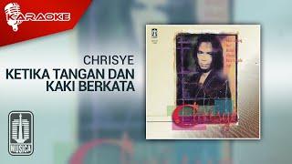 Chrisye - Ketika Tangan Dan Kaki Berkata (Official Karaoke Video)
