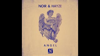 Noir & Hayze - Angel