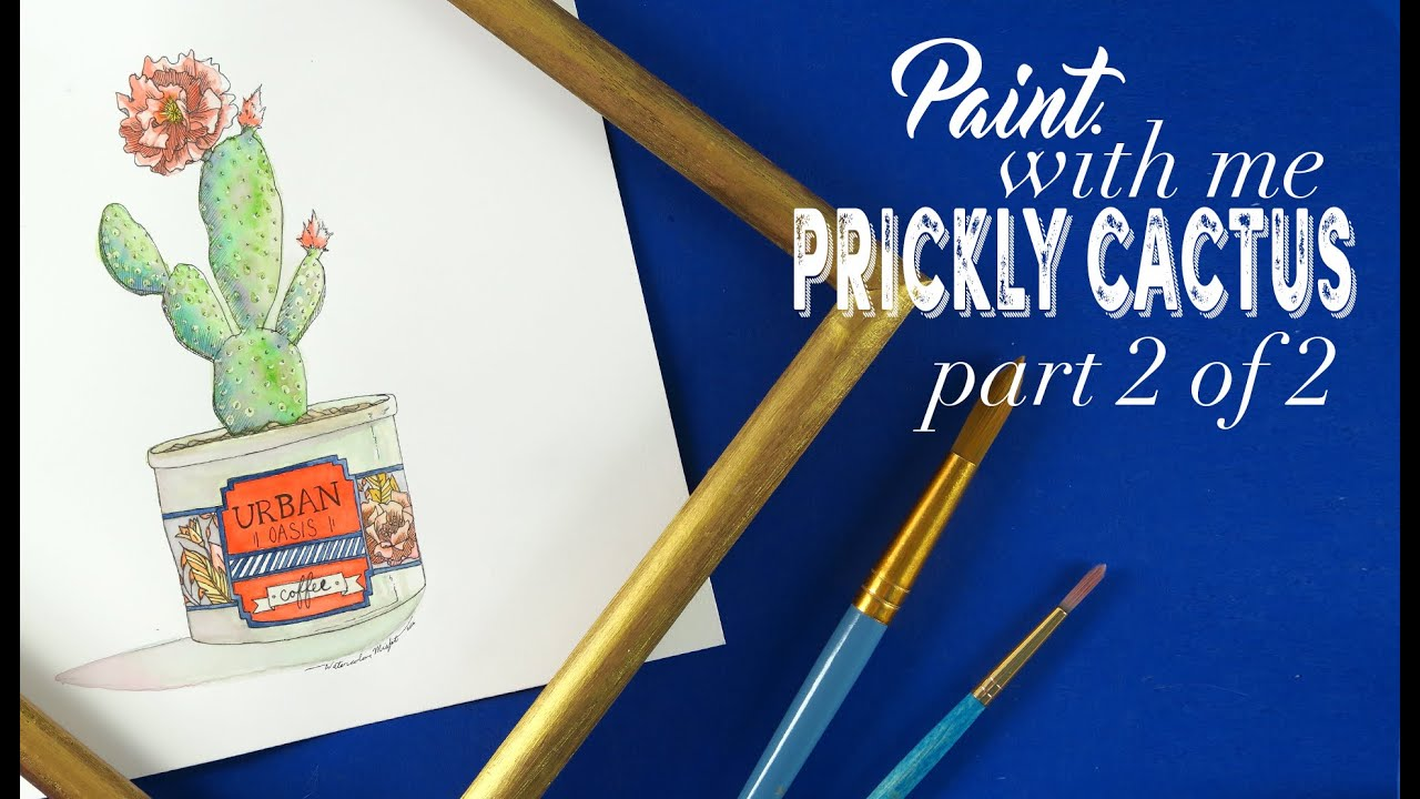 Paint with MeWatercolor Prickly Cactus Tutorial (Part 2 of 2