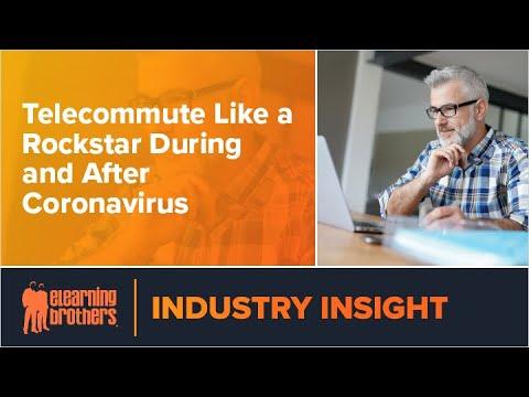 Webinar: Telecommute Like A Rockstar During And After Coronavirus
