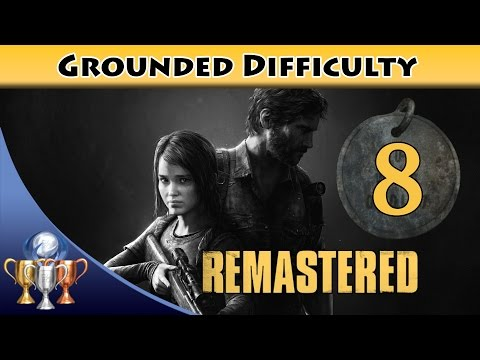 The Last of Us Remastered Grounded Walkthrough [PS4] - Chapter 7 Tommy's Dam (All Collectibles)
