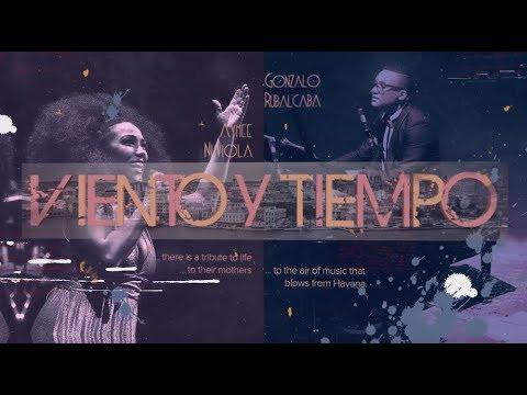 """GONZALO RUBALCABA & AYMÉE NUVIOLA """"Viento y Tiempo"""""""