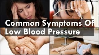 Common Symptoms Of Low Blood Pressure