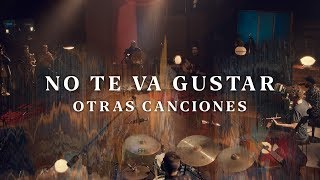 """No Te Va Gustar - """"Otras Canciones 2019"""" (Show Acústico Completo)"""