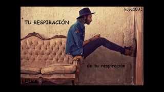 Leiva - Tu respiracion - letra subtitulada (Tema inédito)