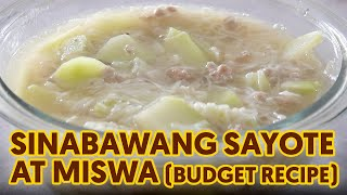 Budget Recipe #1 Sinabawang Sayote at Miswa