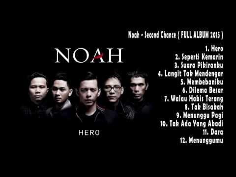 Cover Lagu Noah - Second Chance  Full Album 2015