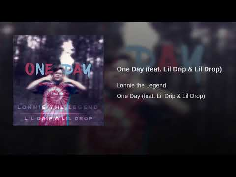 One Day (feat. Lil Drip & Lil Drop)