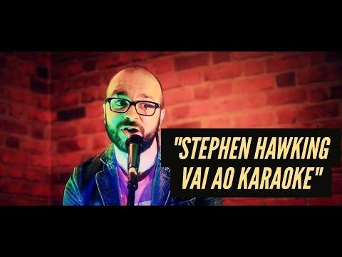 Stephen Hawking vai ao karaoke