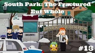 South Park: The Fractured But Whole  Episode 13