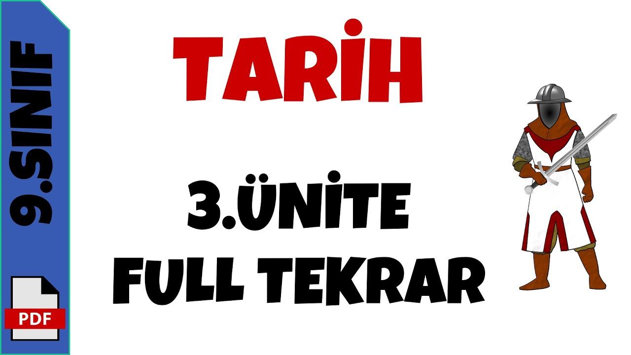 9.SINIF TARİH 3.ÜNİTE FULL TEKRAR