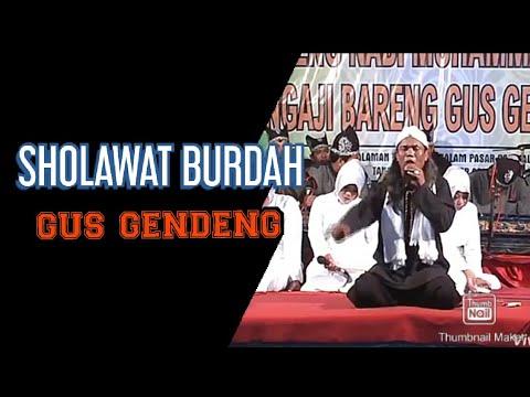 Gus Gendeng Sholawat Burdah