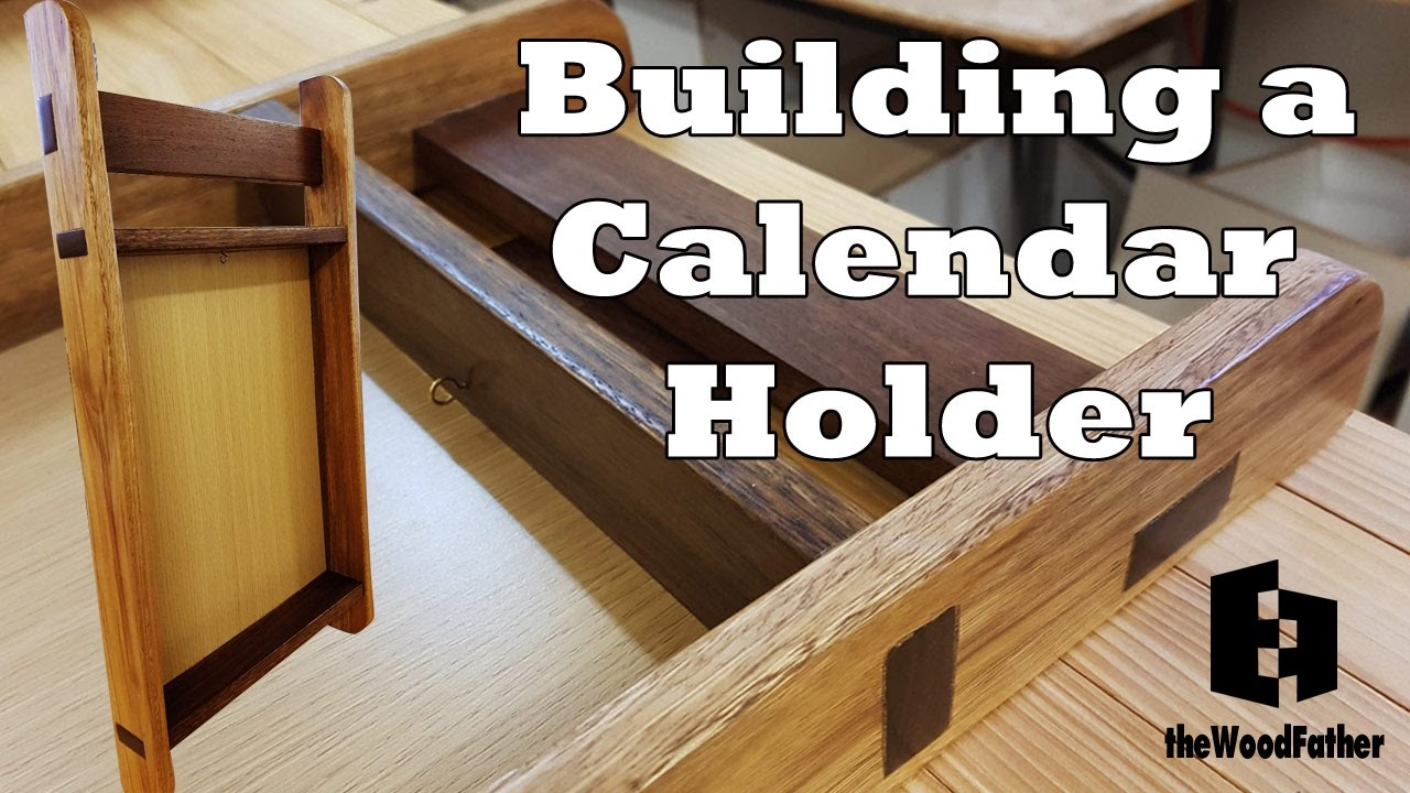 Build Wall Mounted Calendar Holder From Hard Wood Youtube
