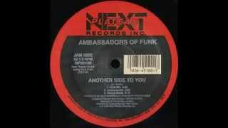 Ambassadors of Funk - Another Side of You (club)