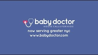 baby doctor house calls for kids