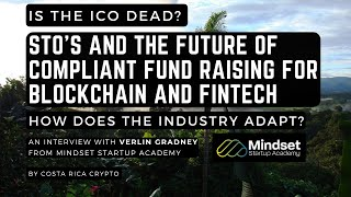 Compliant Fundraising and STO's in the World of Cryptocurrency and Digital Assets