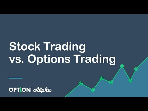 Stock Trading vs  Options Trading – Options Trading For Beginners