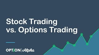 Stock Trading vs  Options Trading
