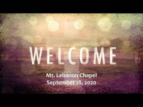 Mount Lebanon Lutheran School - Weekly Chapel - Friday, Sept. 18