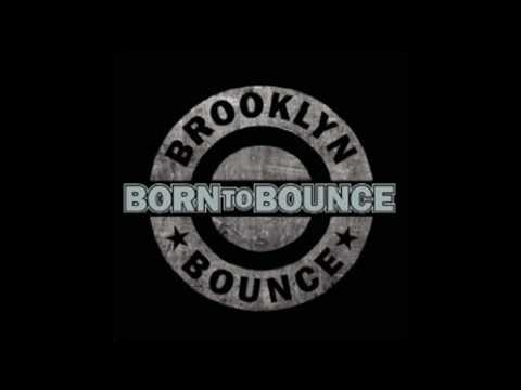 Brooklyn Bounce - Born to Bounce