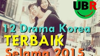 Video 12 Drama Korea Terbaik Selama 2015 (Menyambut 2016) download MP3, 3GP, MP4, WEBM, AVI, FLV Juli 2018