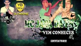 Mc Jaapa da ZN - Vem Conhecer ♪♫ DJ MAIKE - VB DIGITAL