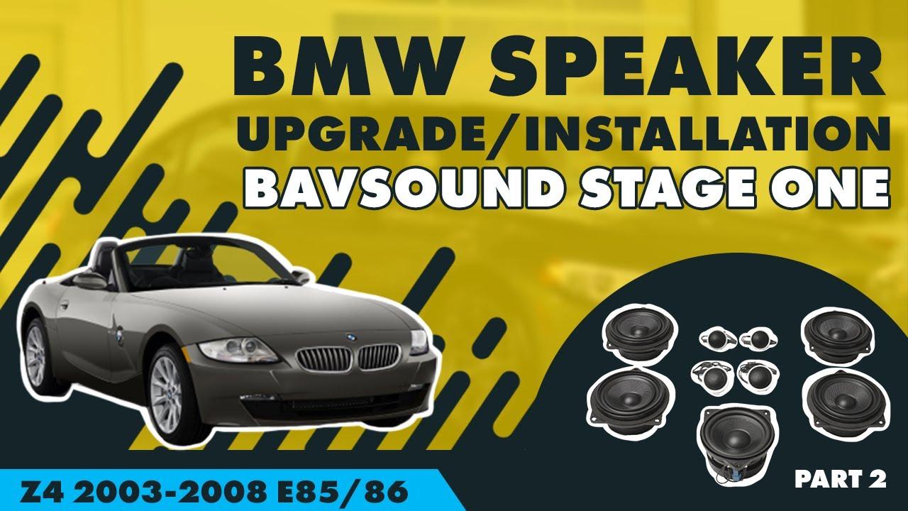 bavsound 2 2 bmw z4 39 03 39 08 e85 86 bavsound stage one speaker upgrade install youtube