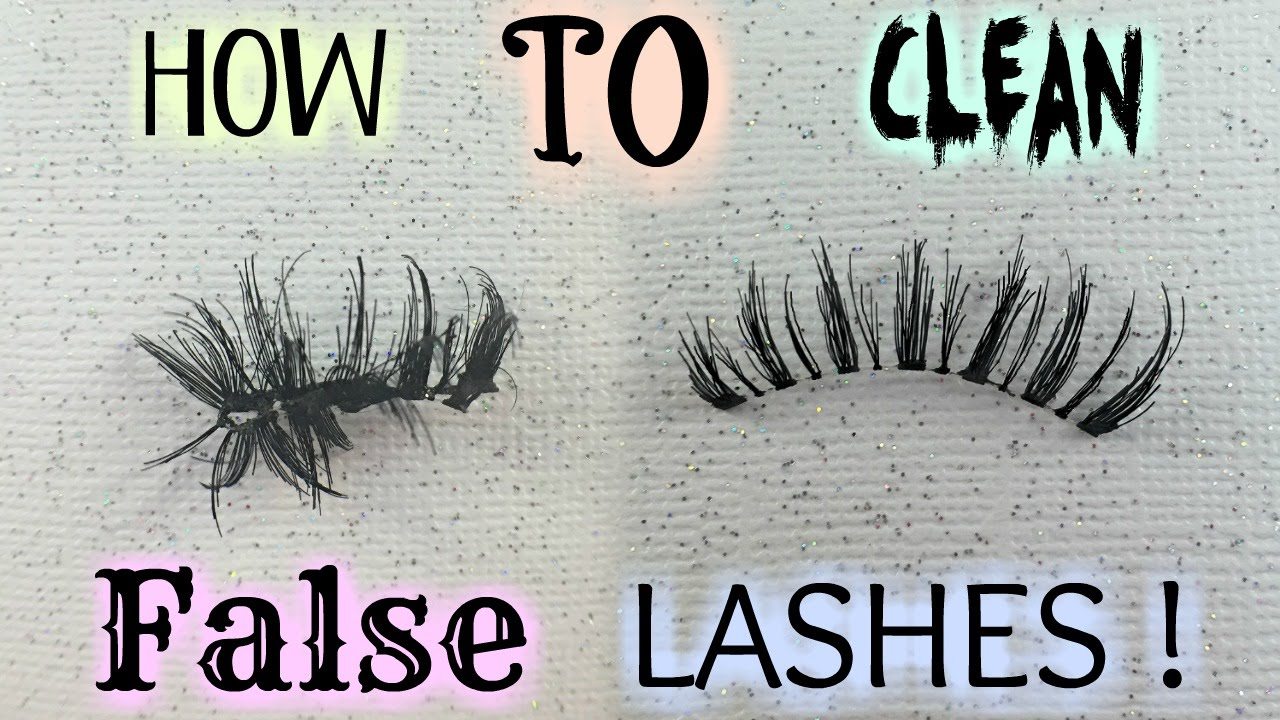 How To Clean False Or Fake Eyelashes To Use And Keep Them Longer And