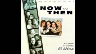 Remembrance - Now And Then Original Motion Picture Soundtrack Score - Cliff Eidelman