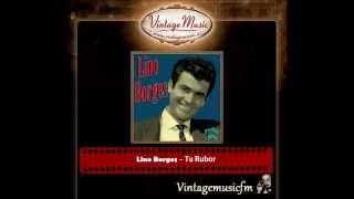 Lino Borges – Tu Rubor (Perlas Cubanas)