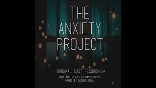 """""""Should've Known Better"""" - The Anxiety Project Original Cast Recording"""