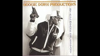Hip Hop Album Review Part 199: Boogie Down Productions By All Means Necessary