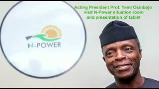 When Ag. President Yemi Osinbajo visited the NPower Situation Room