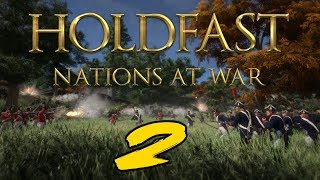 "The FGN Crew Plays: Holdfast Nations at War #2 ""Maintain Composure!"""