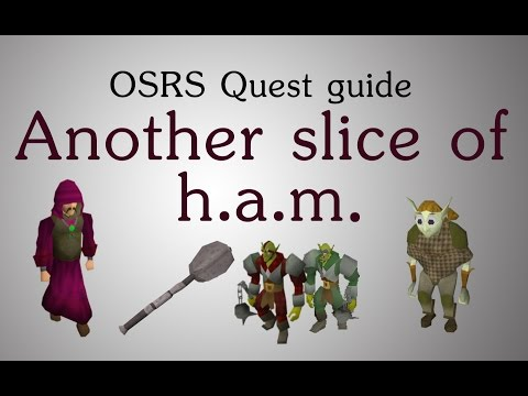 [OSRS] Another slice of h.a.m. quest guide